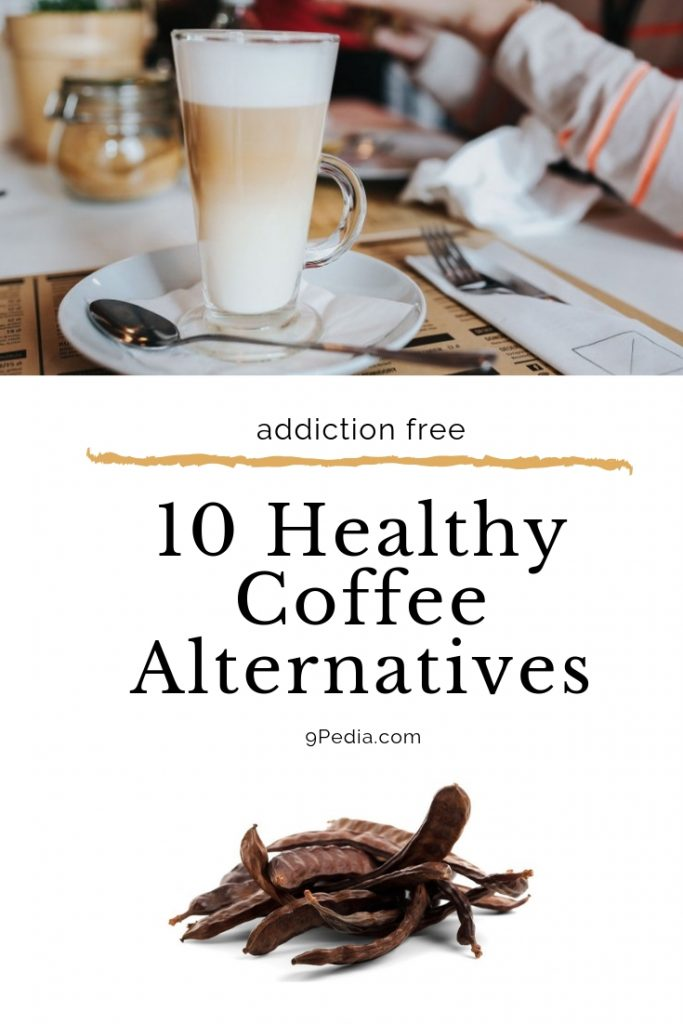 Coffee Alternatives that Are Healthy - 9Pedia.com