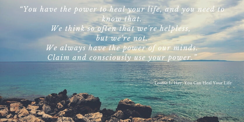 Louise L. Hay Quote from You Can Heal Your Life